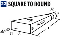 22 SQUARE TO ROUND